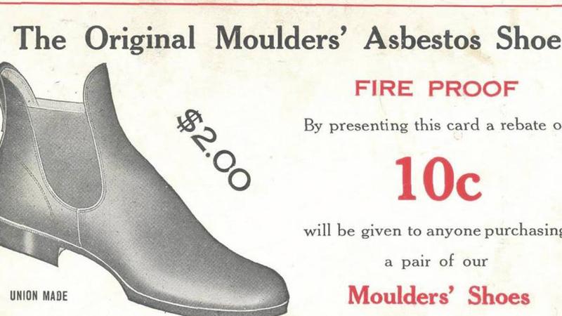Обувь Огнеупорная обувь используется людьми опасных профессий — пожарными, кузнецами. Асбест из этой сферы практически ушел. Исключение составляет Индия, производящая для своих занятых в сталилетейном производстве рабочих ботинки из этого опасного минерала.