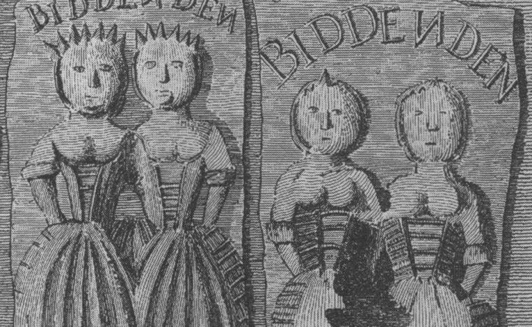 Элиза и Мэри Чалмквист Бидденденские девицы родились в 1100 году в богатой семье — по официальной версии, это самый ранний задокументированный случай появления сиамских близнецов. Отец и мать поддерживали девочек во всем, благо денег было много. В 1134 году Мэри погибла от неизвестной болезни. Врачи предлагали отделить Элизу хирургически, но та отказалась, сказав, что они вместе пришли в этот мир и вместе должны уйти. Все состояние близнецы завещали беднякам: на протяжении многих лет хлеб, сыр, пироги и пиво раздавались среди нищих. Вплоть до начала 1900-х в честь щедрых сестер даже проводился ежегодный фестиваль, Biddendem Maid.